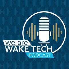 We Are Wake Tech Podcast logo